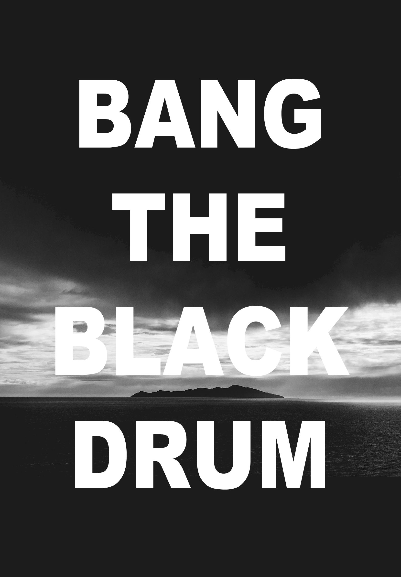 Stephen Little, Bang The Black Drum